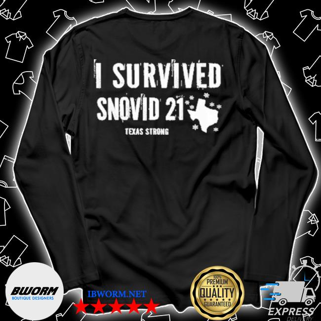 I survived snovid 21 Texas strong s Unisex Long Sleeve Tee