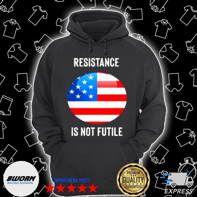 American flag resistance is not future Unisex Hoodie