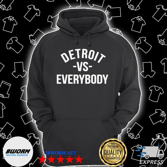 Detroit vs everybody Unisex Hoodie