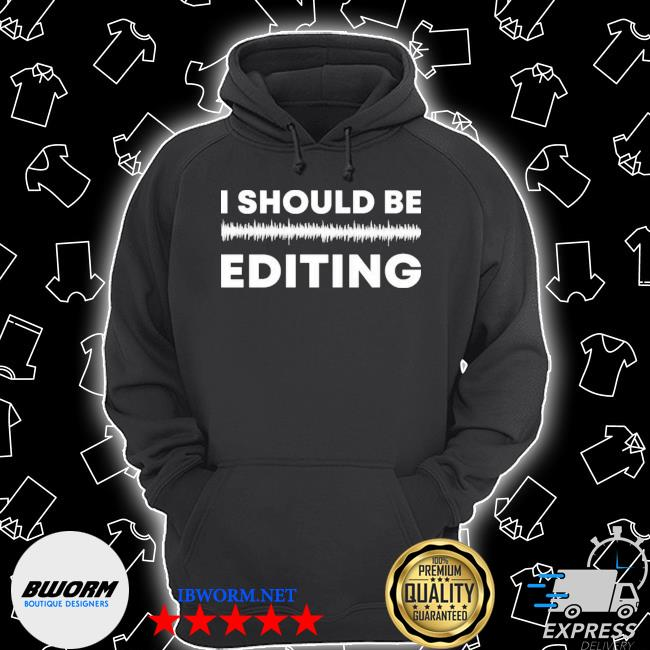 I should be editing Unisex Hoodie