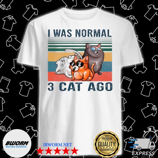 I was normal 3 cats ago vintgae shirt
