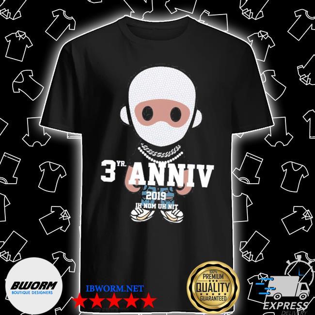 Ih nom uh nit 3yr anniv print shirt