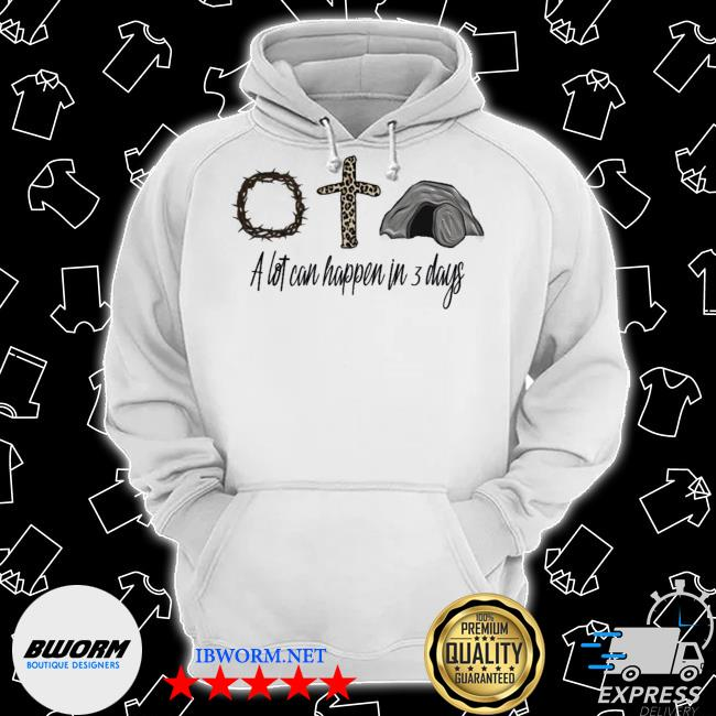 Jesus a lot can happen in 3 days Classic Hoodie