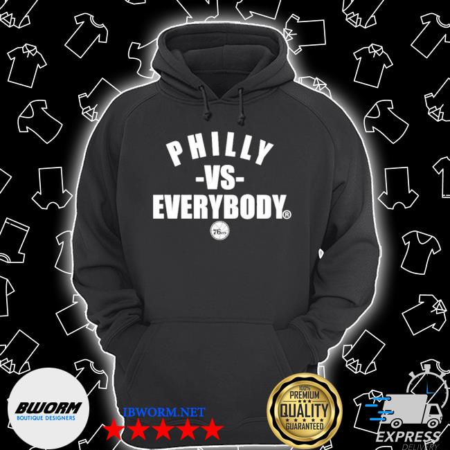 Philly vs everybody Unisex Hoodie