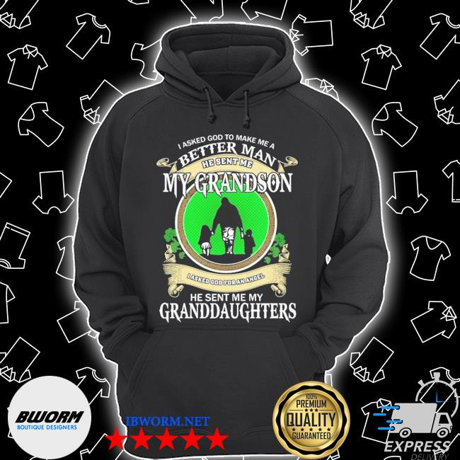 St Patrick's day I asked god to make me a better man he sent me my grandson Unisex Hoodie
