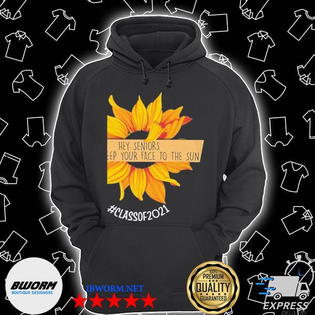 Sunflower hey senior always keep your to the sun Unisex Hoodie