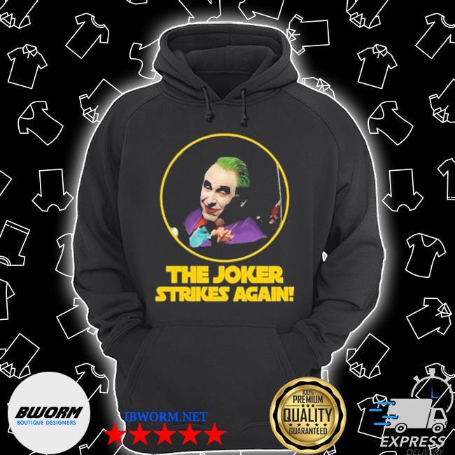 The joker strikes again Unisex Hoodie