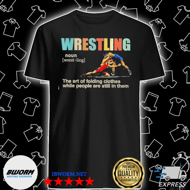 Wrestling the art of folding clothes shirt