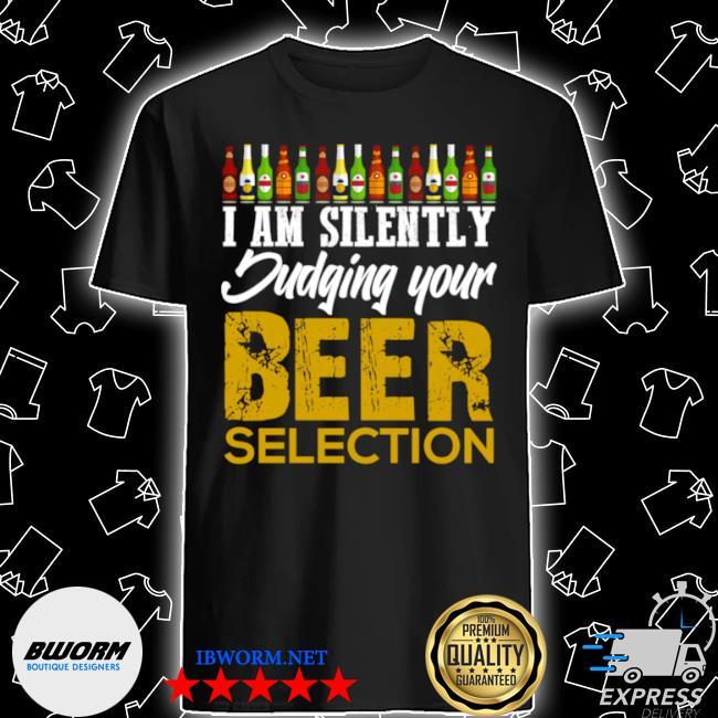 Funny craft beer drinking silently judging beer snob shirt