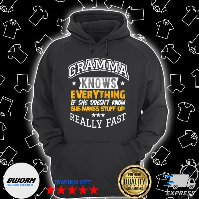 Gramma knows everything mom grandma grandkids mothers day Unisex Hoodie