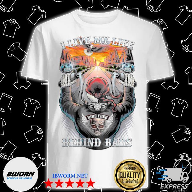 I live my life behind bard highway biker skull shirt
