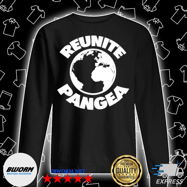 Reunite pangea geologist geology geographic history Unisex Sweatshirt
