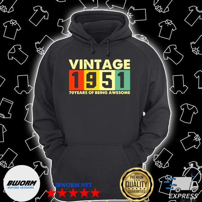 Vintage 1951 retro 70 years of being awesome Unisex Hoodie