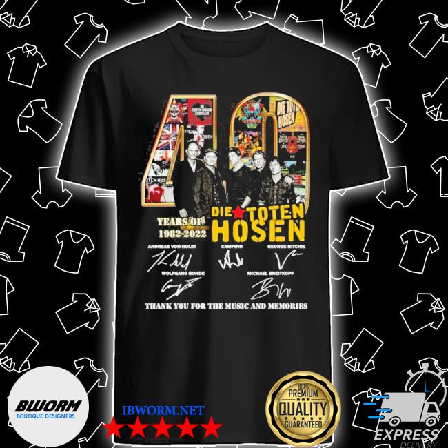 40 die toten hosen years of 1982 2022 thank you for the music and memories shirt