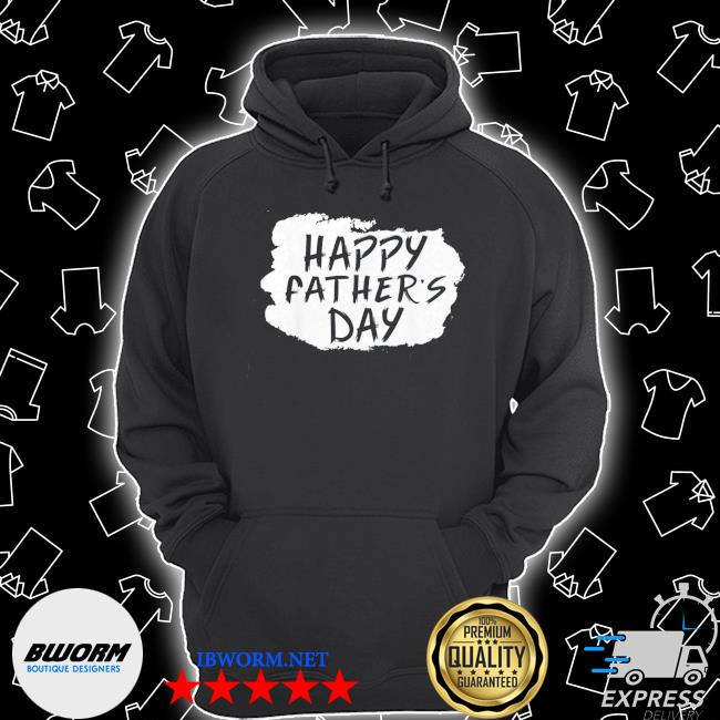 Happy Father's Day Gift TShirt Unisex Hoodie