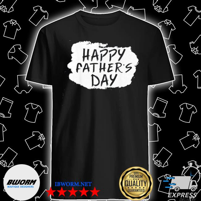 Happy Father's Day Gift TShirt