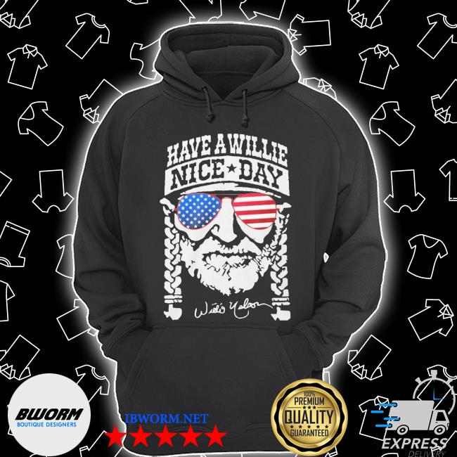 Have a willie nice day american s Unisex Hoodie
