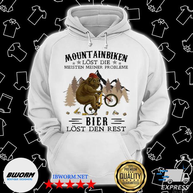 Mountainbiken lost die meisten meiner probleme bier lost der rest s Classic Hoodie