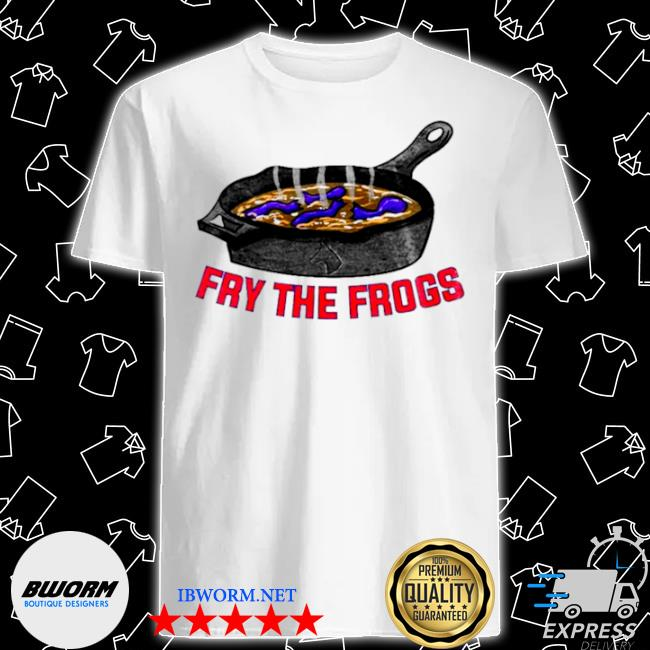 Official fry the frogs shirt