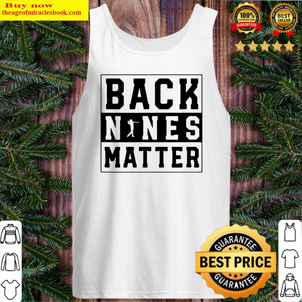 Back Nines Matter Golf Tank Top