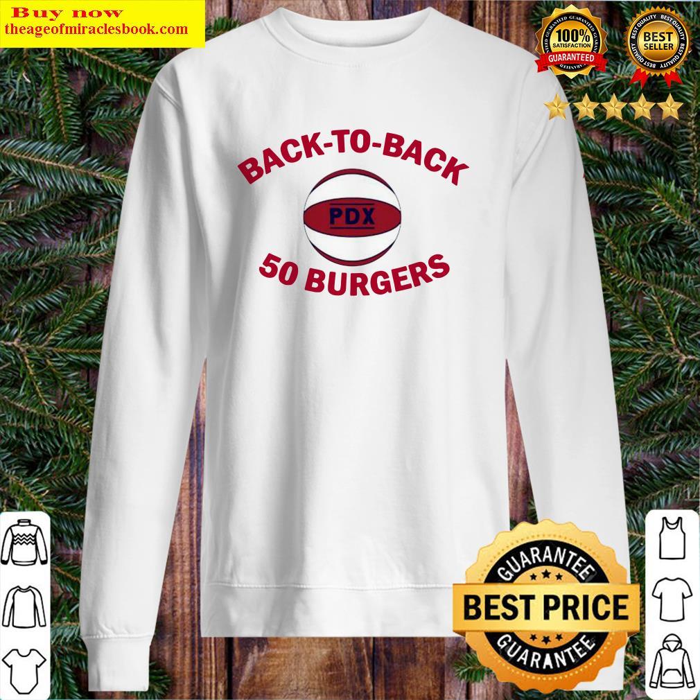 Back-to-Back 50 Burgers Portland Basketball Sweater