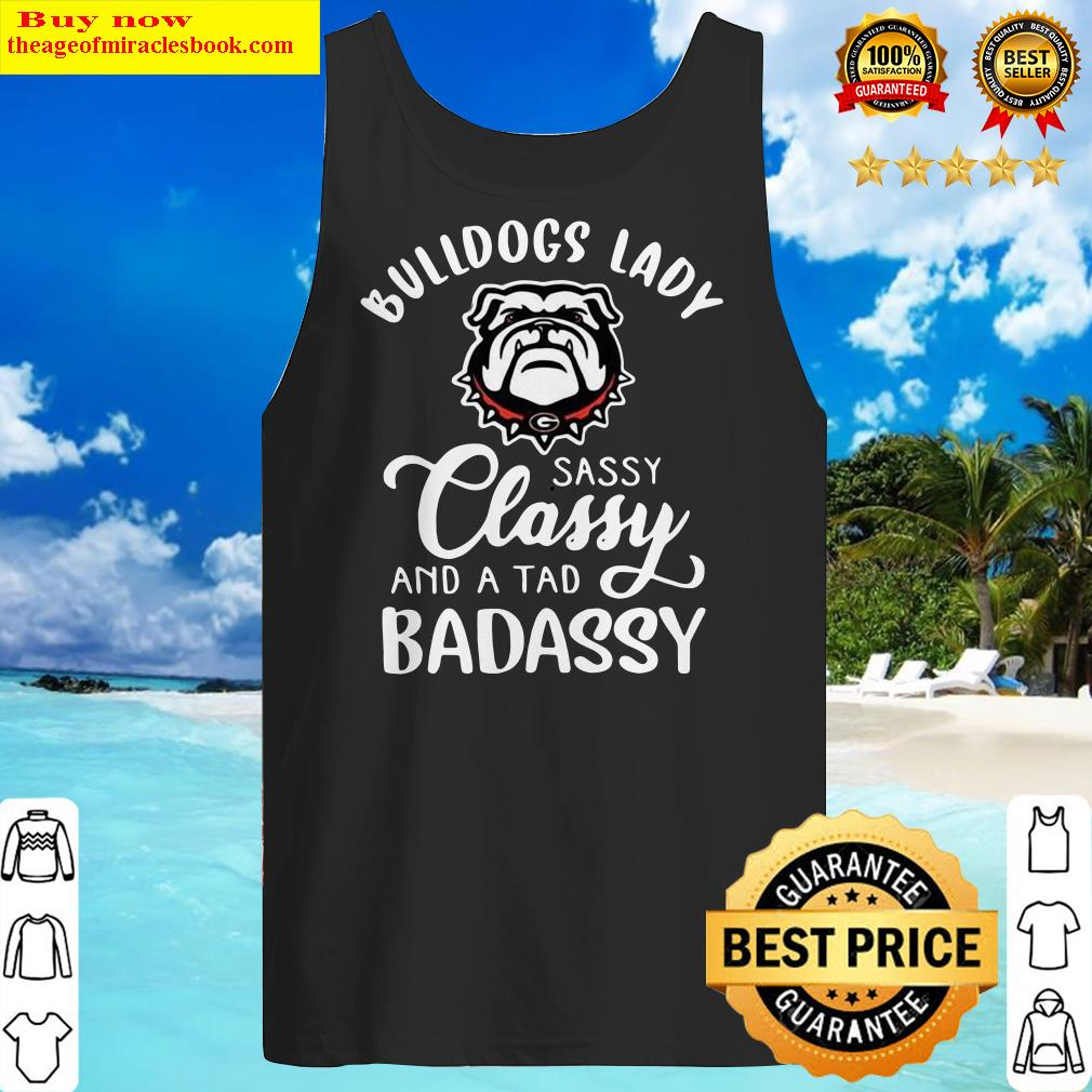 Bulldogs Lady Sassy Classy And A Tad Badassy Tank Top