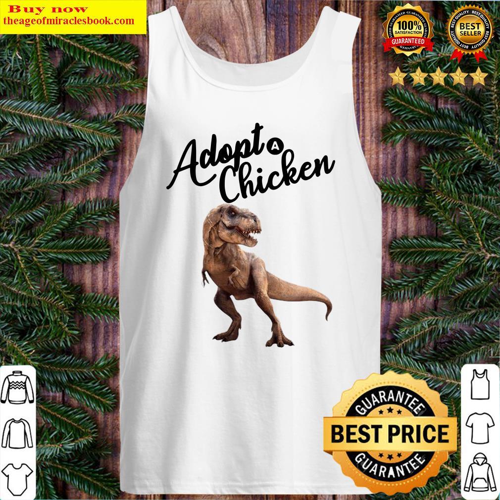 Dinosaur T-rex Adopt Chicken Tank Top