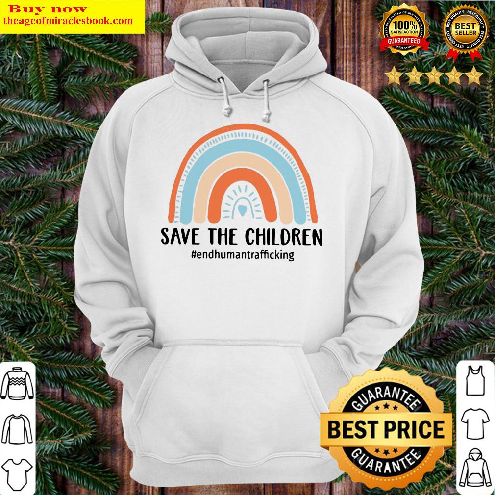 End Human Trafficking Save The Children Hoodie
