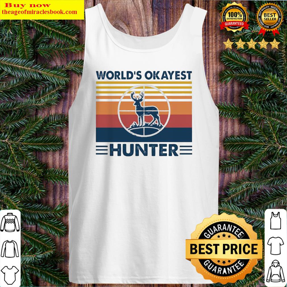 Hunting world's okayest hunter vintage Tank Top