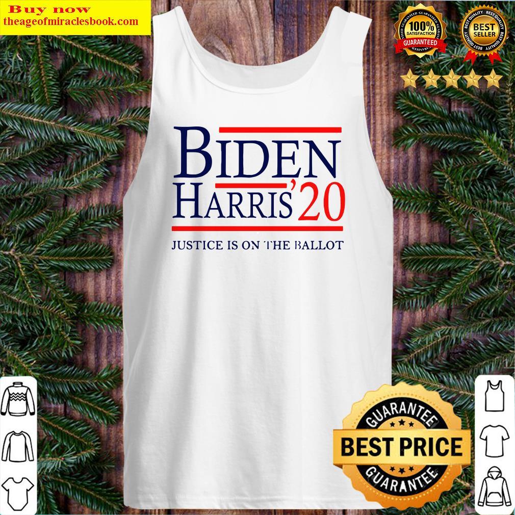 Joe Biden Kamala Harris 2020 Justice Is On The Ballot Tank Top