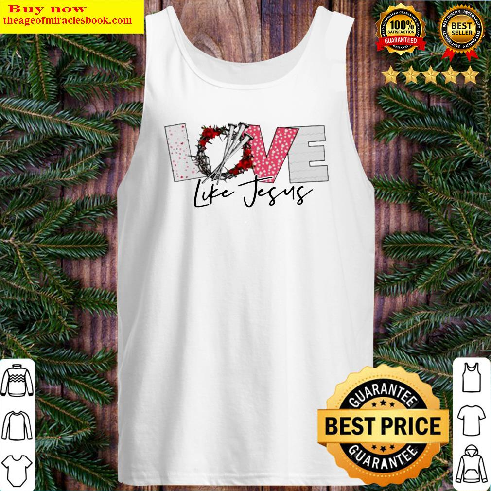 Love life jesus Tank Top