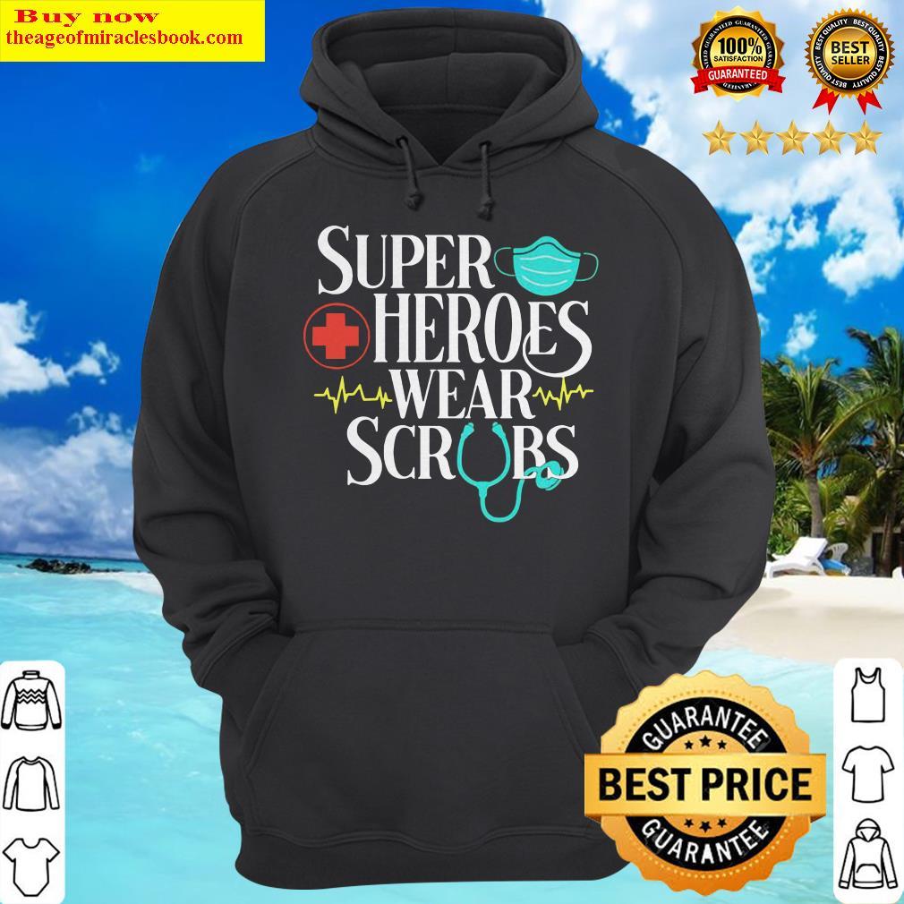 Official Super Heroes Wear Scrubs Hoodie