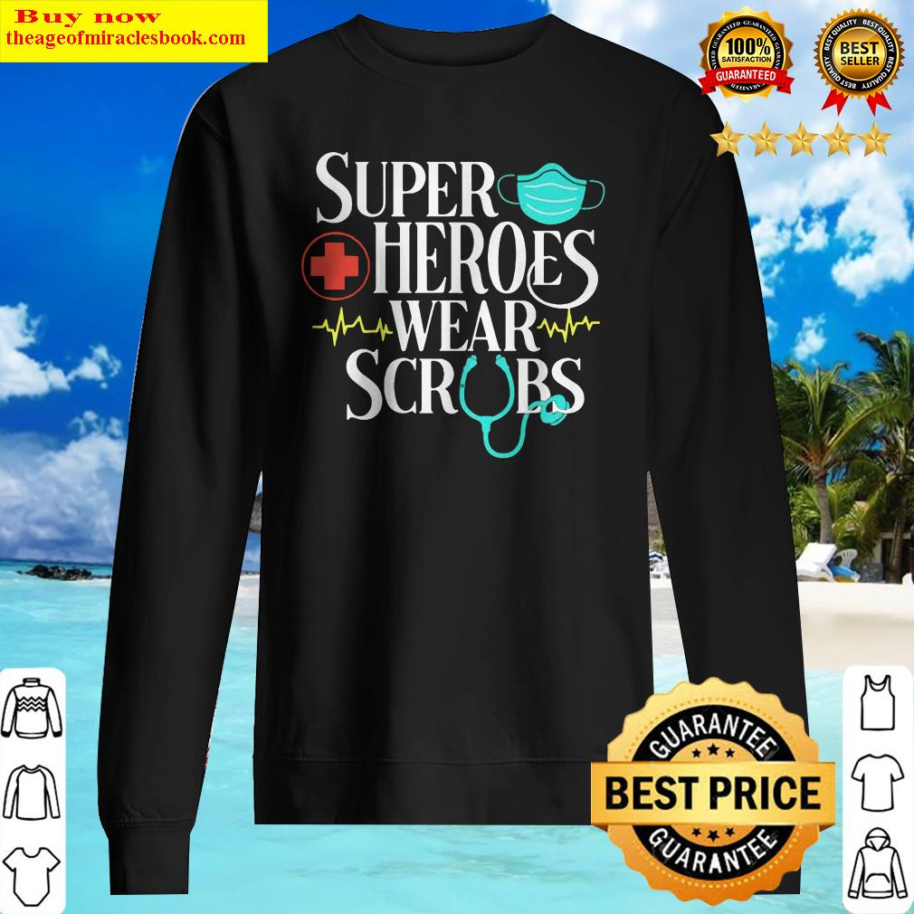Official Super Heroes Wear Scrubs Sweater