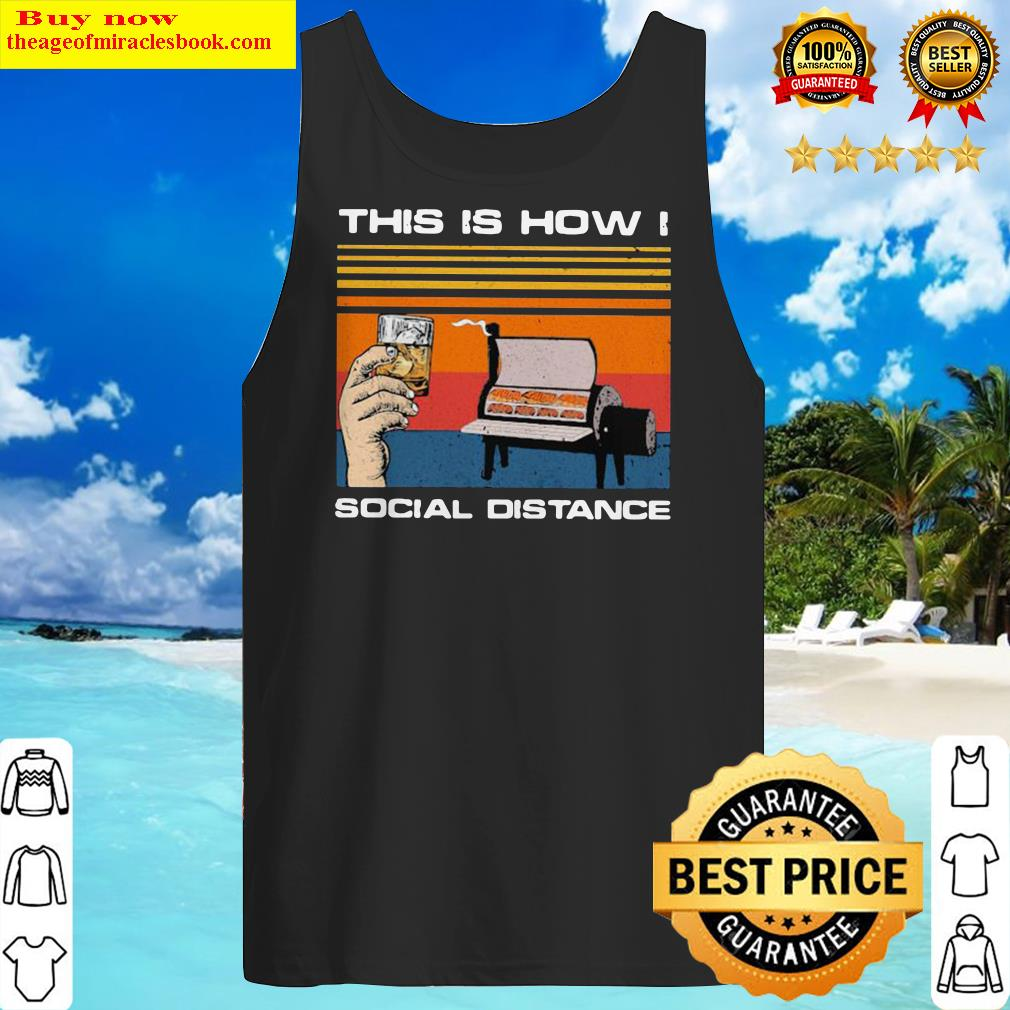 OFFICIAL THIS IS HOW I SOCIAL DISTANCE BBQ PARTY VINTAGE RETRO Tank Top
