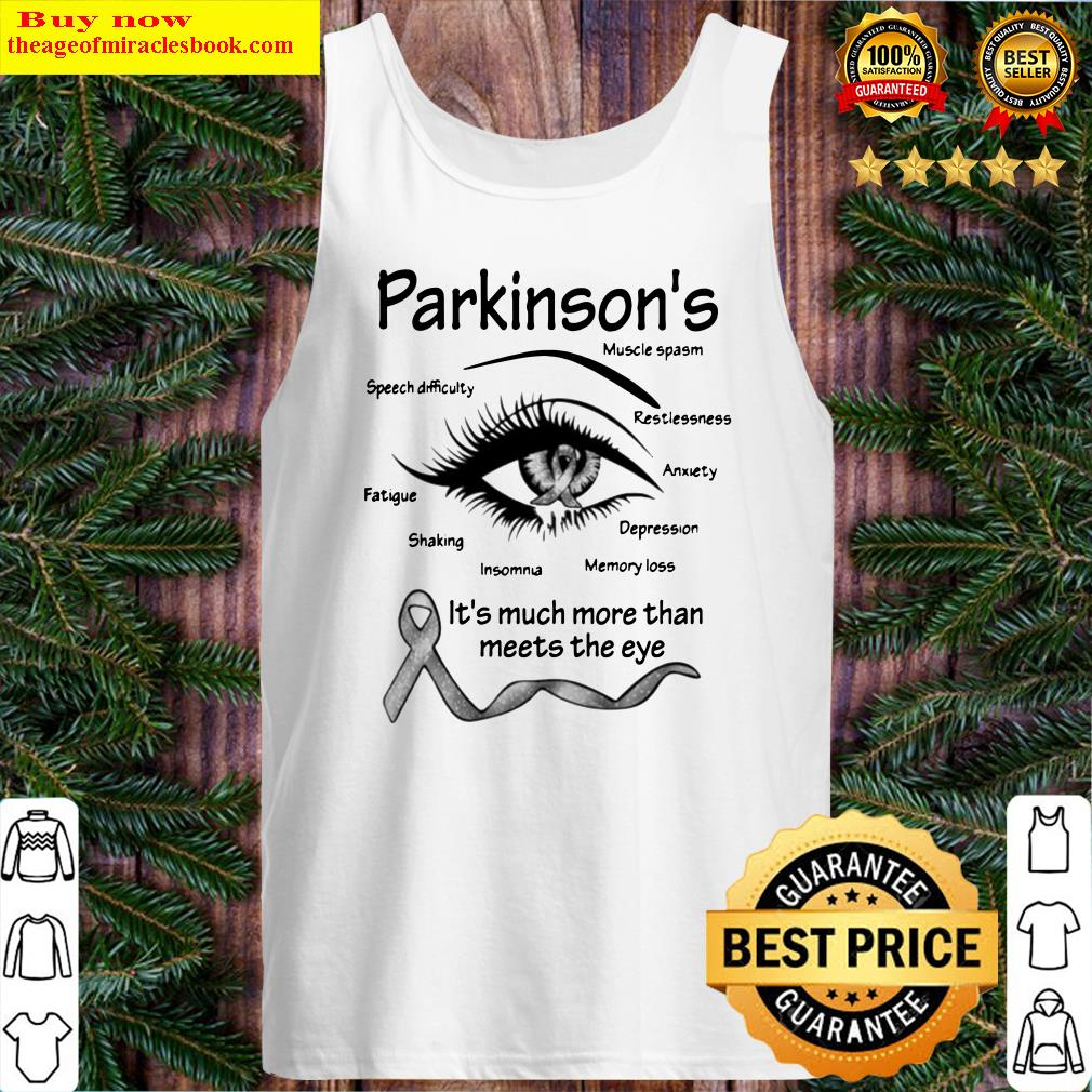 Parkinson's muscle spasm speech difficulty restlessness fatigue Tank Top