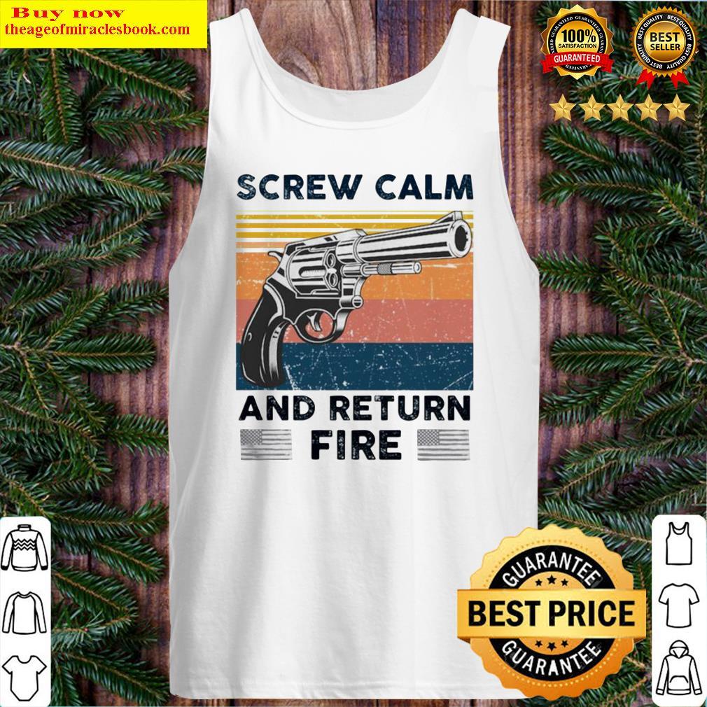 Pistol Gun screw calm and return fire vintage Tank Top
