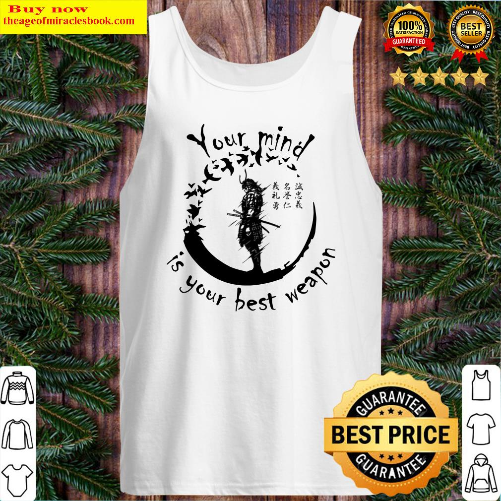 Samurai your mind is your best weapon Japanese Tank Top
