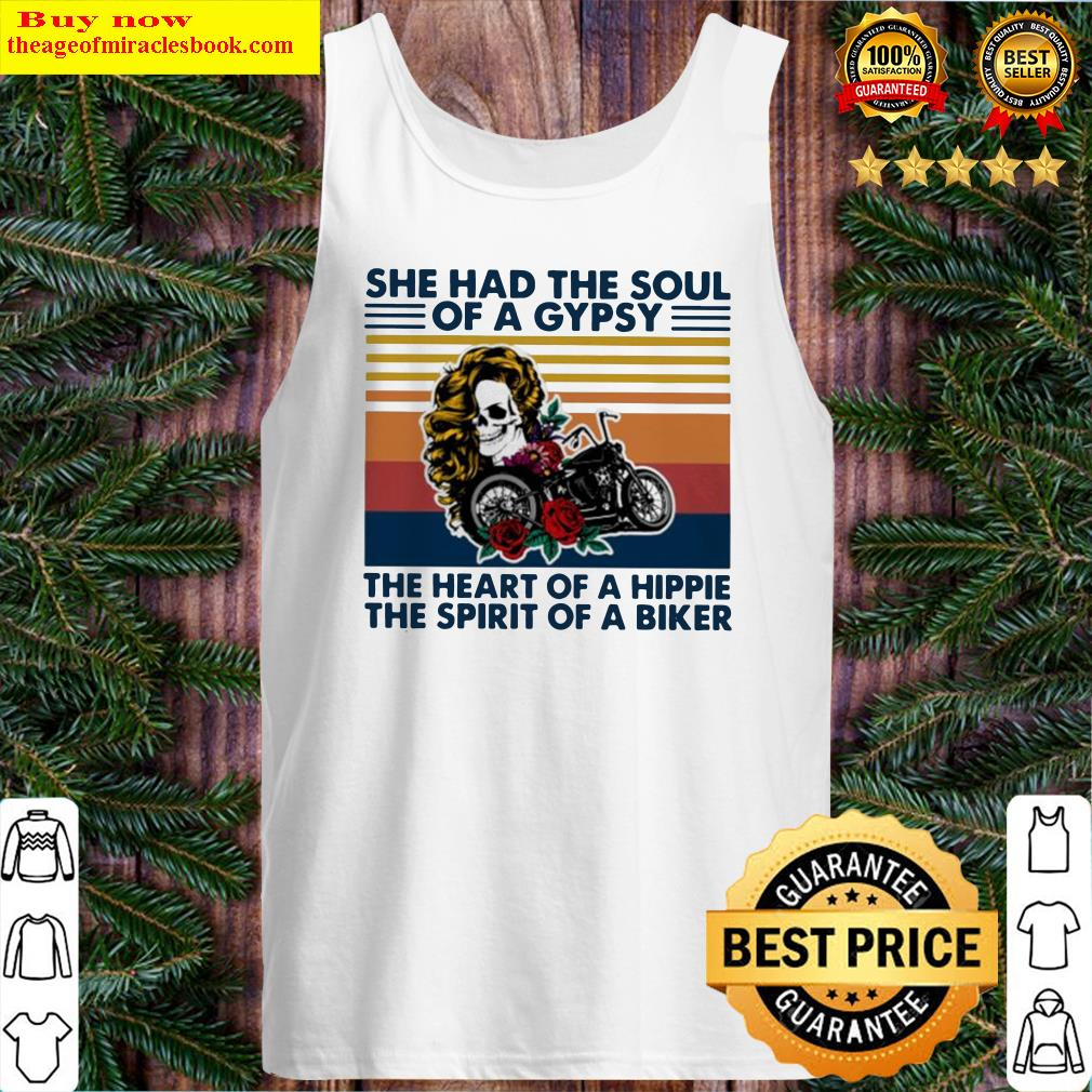 Skull girl and cycle she had the soul of a gypsy the heart Tank Top