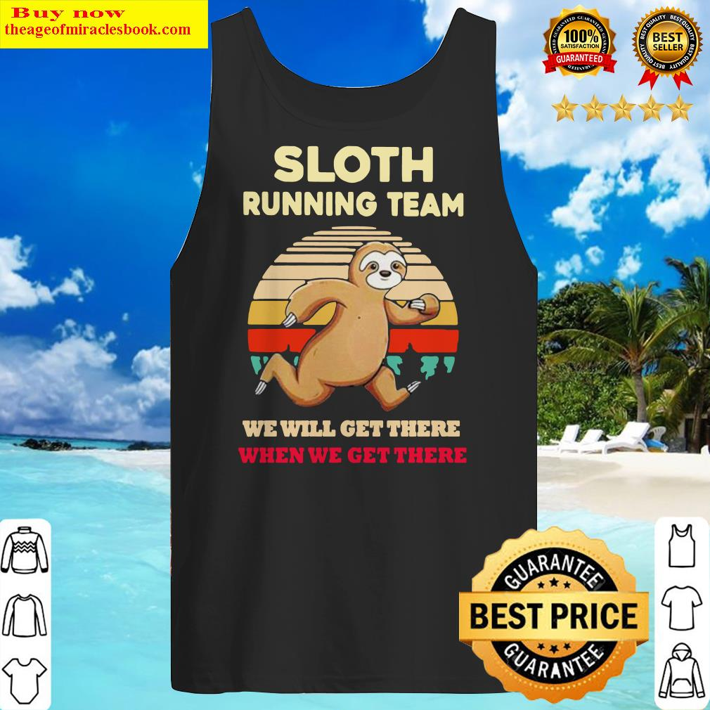 Sloth Running Team We Will Get There When We Get There Vintage Retro Tank Top