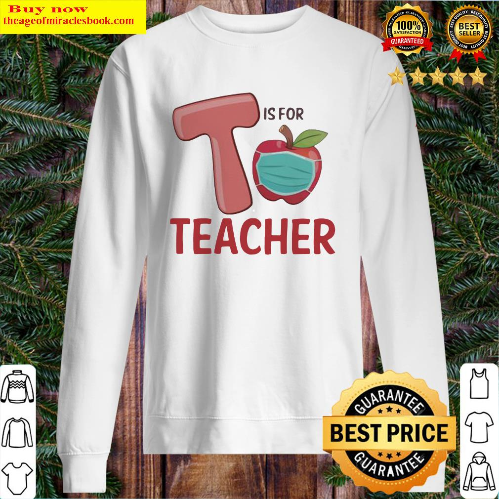 T IS FOR TEACHER APPLE MASK Sweater