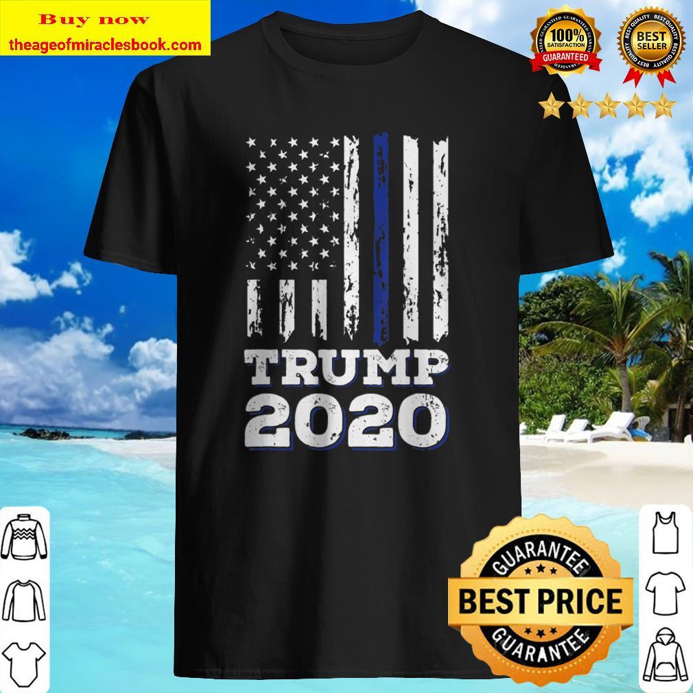 Thin Blue Line Shirt Police American Flag Maga Trump 2020 Ver2 Shirt