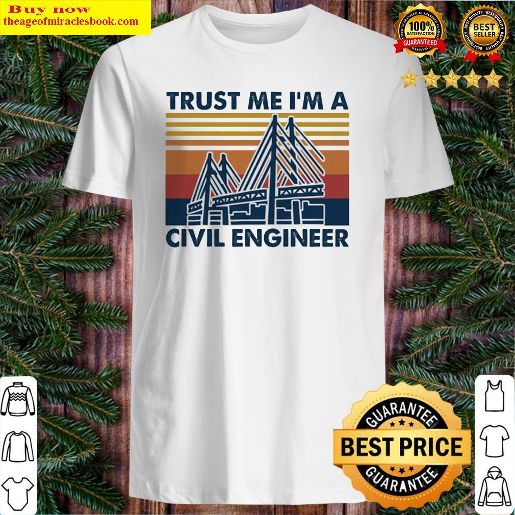 Trust me I'm a civil engineer vintage Shirt