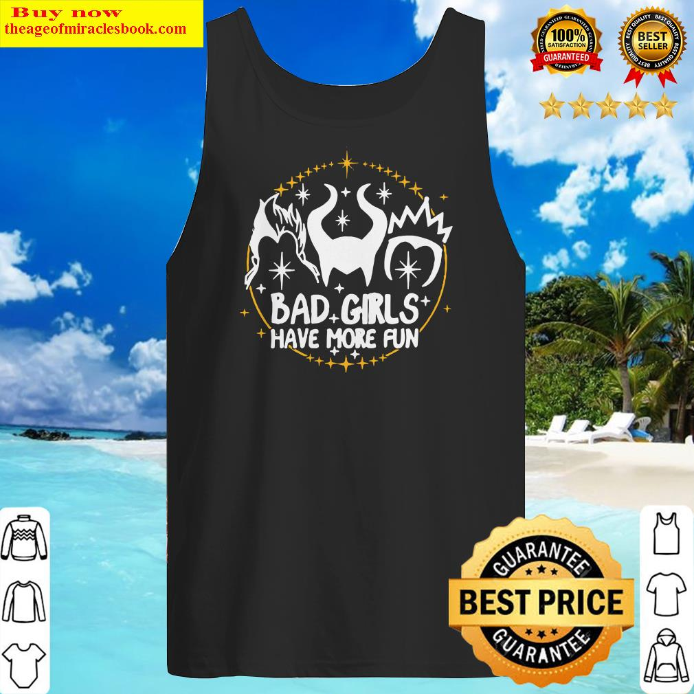 Witch hair Ursula Maleficent Evil Queen bad girls have more fun Tank Top