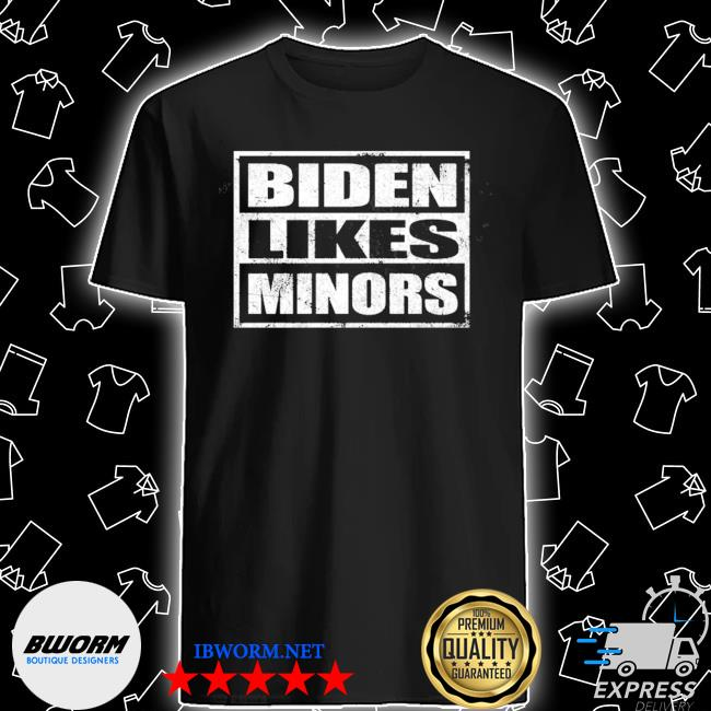 Biden likes minors shirt