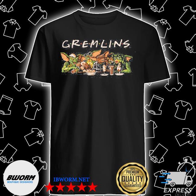Gremlins friends shirt