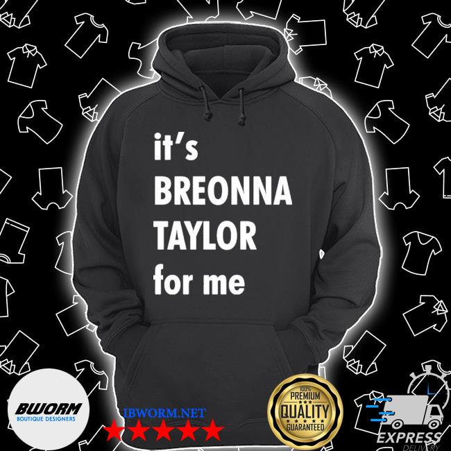 It's breonna taylor for me s Unisex Hoodie