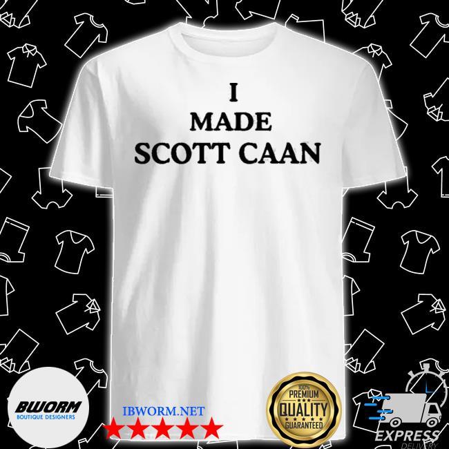 James Caan I Made Scott Caan Shirt
