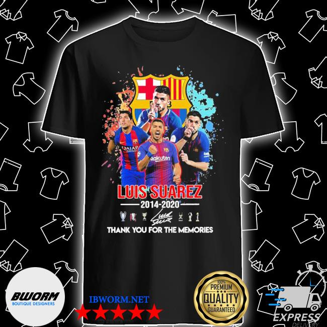 Luis Suarez 2014-2020 thank you for the memories signature shirt