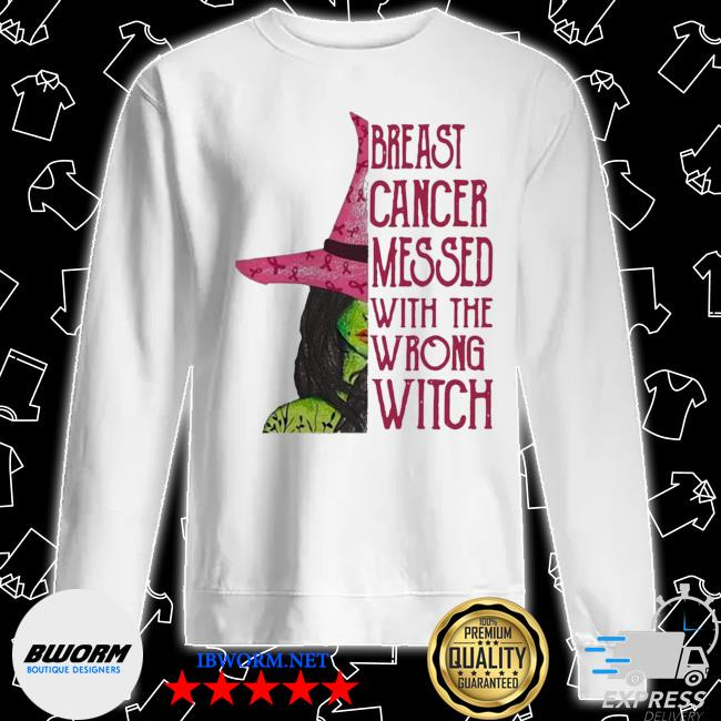 Pink witch breast cancer messed with the wrong witch s Unisex Sweater
