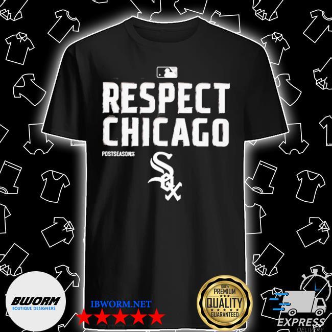 Respect chicago white sox shirt